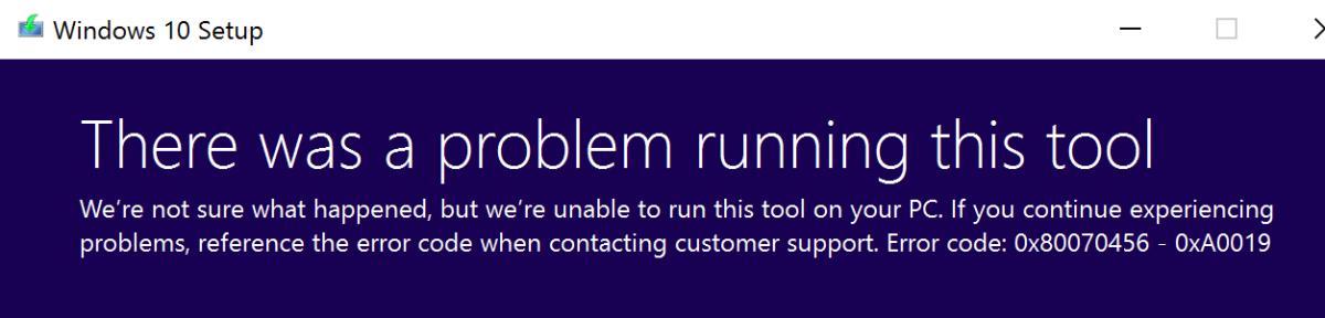 Media Creation Tool Error – 0x80070456 – 0xA0019 when using USB formattedNTFS